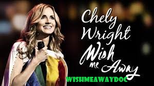 Alur Cerita Film Chely Wright, Wish Me Away