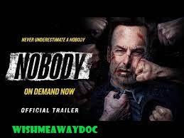 Alur Cerita Mengejutkan Dari Film Nobody